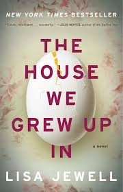 The Houes by The House We Grew Up In Book By Lisa Jewell Official Publisher