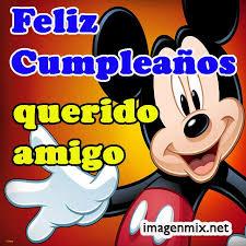 imagenes de cumpleaños para un querido amigo feliz cumpleaños todo imagenes de cumpleaños frases tarjetas