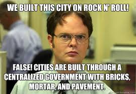 Memes Rock N Roll - we built this city on rock n roll false cities are built