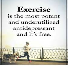 exercise is the most potent and underutilized antidepressant and
