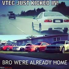 Vtec Meme - the official joke thread page 659 team bhp
