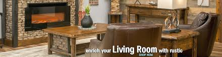rustic livingroom furniture log u0026 rustic furniture at great prices quality rustic decor