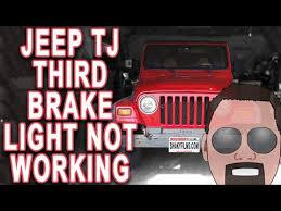 jeep wrangler third brake light jeep wrangler non working third brake light youtube