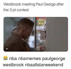 Paul George Memes - westbrook meeting paul george after the 3 pt contest gif nba