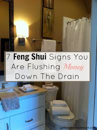 Feng Shui Bathroom Over Kitchen 7 Feng Shui Signs You Are Flushing Money Down The Drain Gates