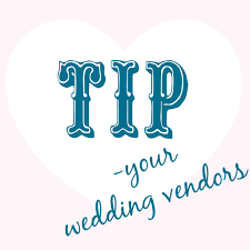 wedding vendors who to tip a common question answered