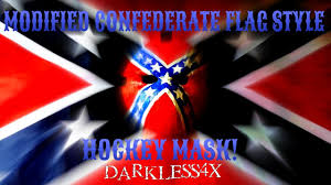Rebel Flags Pictures Modified Confederate Flag Style Hockey Mask Darkless4x Youtube