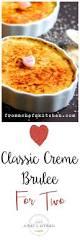 Valentine S Dinner At Home by Best 25 Best Creme Brulee Recipe Ideas On Pinterest Cream