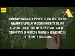 what is a friendship ring what is the meaning of a friendship ring