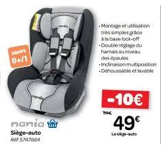 promo siege auto carrefour promotion siège auto nania siège voiture bébés