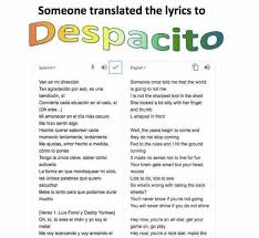 Meme Si Lyrics - dopl3r com memes someone translated the lyrics to despacito
