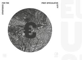 strategies for the post speculative city by eranda janku issuu