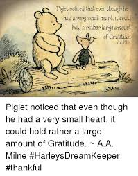 Gratitude Meme - piglet noticed that even though he had a very small heart it could