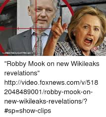 Meme Video Clips - thefreethoughtprojectcom robby mook on new wikileaks revelations