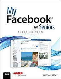 my for seniors 3rd edition michael miller 9780789757920