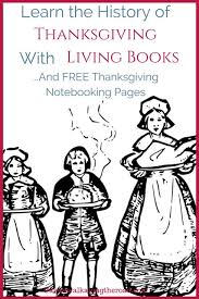 learn the history of thanksgiving with living books and free