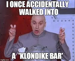 Klondike Bar Meme - dr evil laser meme imgflip