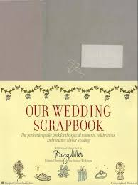 scrapbook wedding our wedding scrapbook darcy miller hardcover