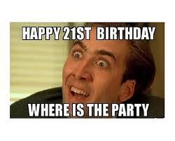 21 Birthday Meme - happy 21st birthday memes wishesgreeting
