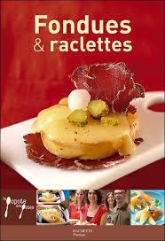 cours de cuisine par fondues et raclettes hachette col la popote des potes