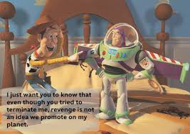 Buzz Lightyear And Woody Meme - a buzz lightyear quote for every situation movies