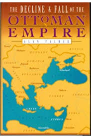 Ottoman Empire Collapse The Best Books About The Ottoman Empire Book Scrollingbook Scrolling