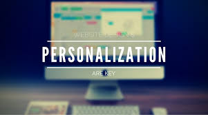 website personalization website design and personalization are key