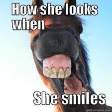 Big Teeth Meme - big horse teeth quickmeme