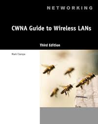 cwna guide to wireless lans 3rd edition 9781133132172 cengage