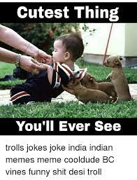 Funny Indian Meme - funny for funny indian shit www funnyton com