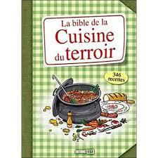 cuisine du terroir cuisine du terroir cartonné collectif achat livre achat