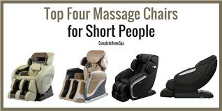 the top four massage chairs for short people feb 2018