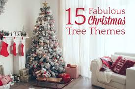 christmas tree themes 15 fabulous christmas tree themes 5 minutes for mom