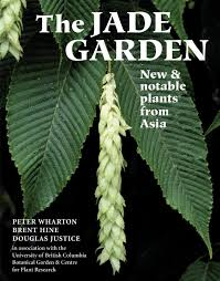 the jade garden new and notable plants from asia peter wharton