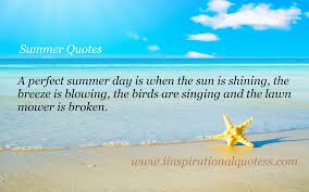 inspirational quotes on summer inspirational quotes summer