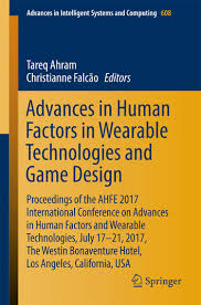 game design los angeles advances in human factors in wearable technologies and game design