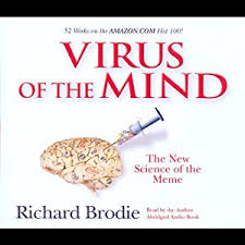 Virus Of The Mind The New Science Of The Meme - com virus of the mind the new science of the meme audible