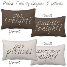bedroom talk pillow talk sex tonight pillows for the newlyweds for the