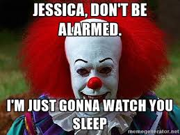 Jessica Meme - memes with the name jessica jessica don t be alarmed i m just
