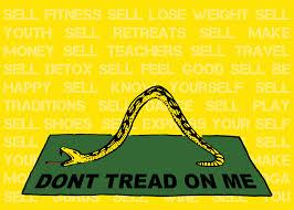 Don T Tread On Me Flag Origin Commercial Yoga Culture U0027s Banner Of Truth Commoditiy Fetishism