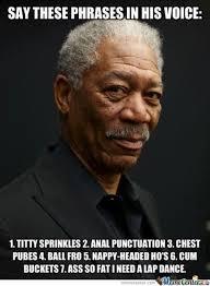 Morgan Freeman Memes - very funny morgan freeman meme photo wishmeme