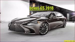 lexus sedan lexus gs 2018 new 2018 lexus gs reviews interior and exterior