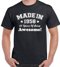 60 year birthday t shirts made in 1958 60 years of being awesome mens 60th