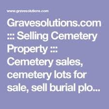 cemetery lots for sale buying and selling cemetery plots selling a cemetery plot