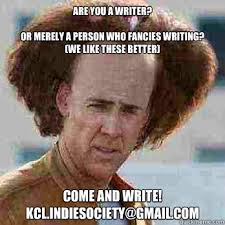 How To Write Memes - are you a writer or merely a person who fancies writing we like