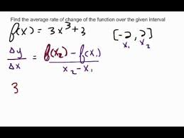 How To Find The Rate Of Change In A Table Finding The Average Rate Of Change An Interval