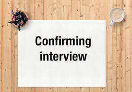 interview confirmation letter how to reply to a job interview