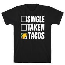 Single Taken Meme - single taken meme t shirts mugs and more lookhuman