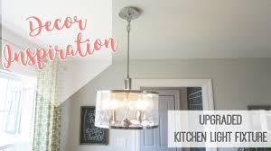 Kitchen Light Fixture Decor Inspiration Kitchen Light Fixture Upgrade Youtube
