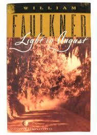 faulkner light in august light in august by faulkner william vintage international random
